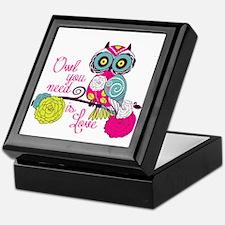 Owl you need is love Keepsake Box