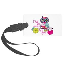 Owl you need is love Luggage Tag
