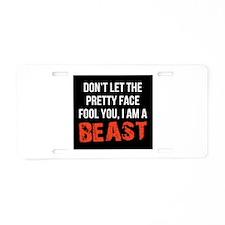 Pretty faced beast Aluminum License Plate