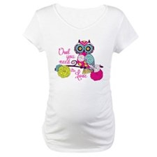 Owl you need is love Shirt