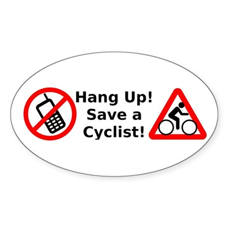 Hang Up! Save a Cyclist! Sticker (Oval)