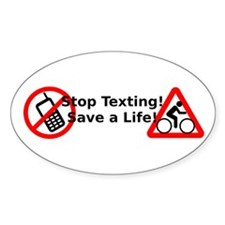 Stop Texting! Save a Cyclist! Decal
