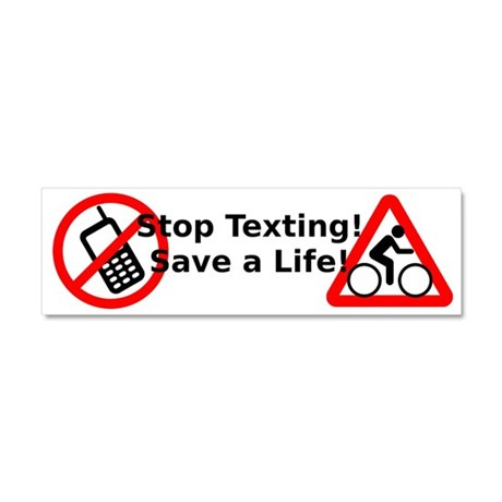 Stop Texting! Save a Cyclist! Car Magnet 10 x 3
