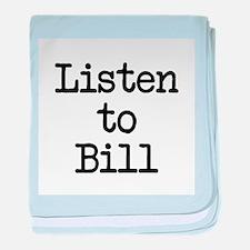 Listen to Bill baby blanket