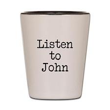 Listen to John Shot Glass