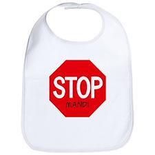 Stop Mandi Bib