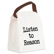Listen to Reason Canvas Lunch Bag