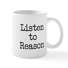 Listen to Reason Mug