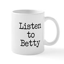 Listen to Betty Mug