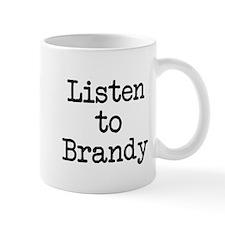 Listen to Brandy Mug