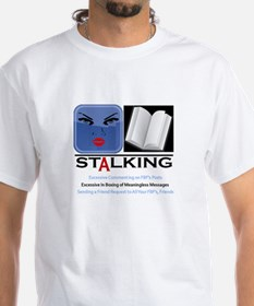 Facebook Stalking Shirt