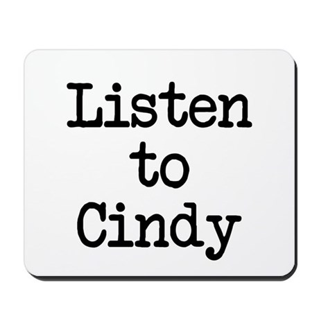 Listen to Cindy Mousepad