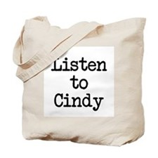 Listen to Cindy Tote Bag