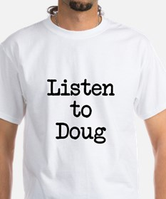 Listen to Doug Shirt