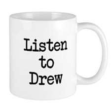 Listen to Drew Mug
