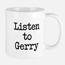 Listen to Gerry Mug