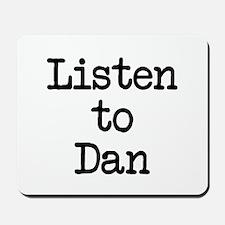 Listen to Dan Mousepad