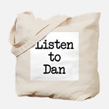 Listen to Dan Tote Bag