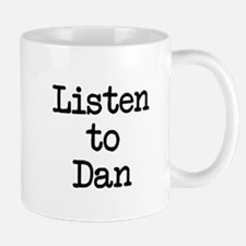 Listen to Dan Mug
