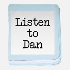 Listen to Dan baby blanket
