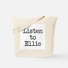 Listen to Ellie Tote Bag