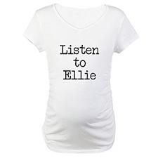 Listen to Ellie Shirt