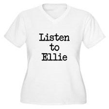 Listen to Ellie T-Shirt