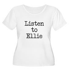 Listen to Ellie T-Shirt