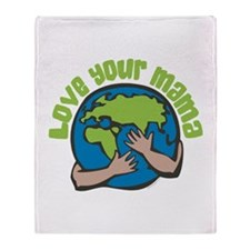 Love Your Mama Throw Blanket