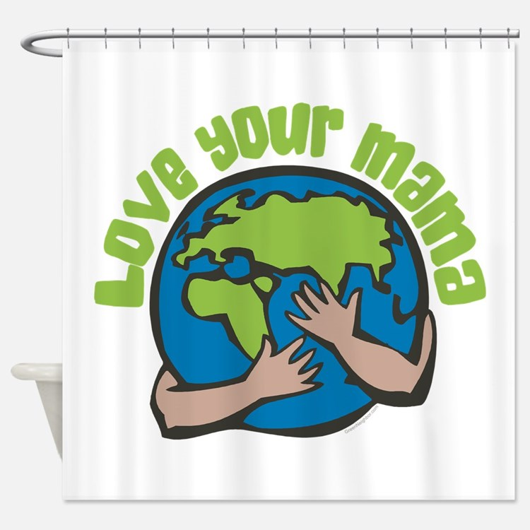 Love Your Mama Shower Curtain