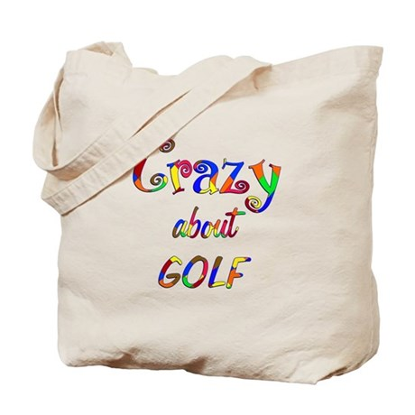 Crazy About Golf Tote Bag