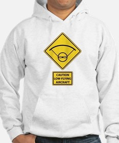 Caution Low Flying Aircraft Hoodie