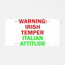WARNINGIRISHTEMPER ITALIAN ATTITUDE.psd Aluminum L
