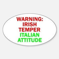 WARNINGIRISHTEMPER ITALIAN ATTITUDE.psd Decal