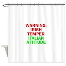 WARNINGIRISHTEMPER ITALIAN ATTITUDE.psd Shower Cur