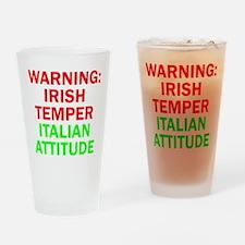 WARNINGIRISHTEMPER ITALIAN ATTITUDE.psd Drinking G