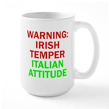 WARNINGIRISHTEMPER ITALIAN ATTITUDE.psd Mug