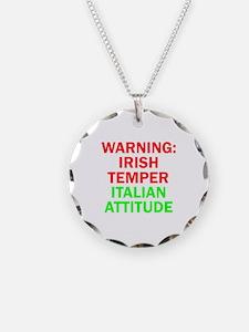WARNINGIRISHTEMPER ITALIAN ATTITUDE.psd Necklace