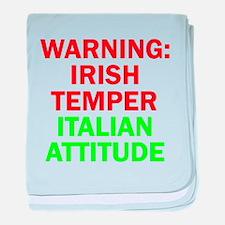 WARNINGIRISHTEMPER ITALIAN ATTITUDE.psd baby blank