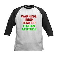 WARNINGIRISHTEMPER ITALIAN ATTITUDE.psd Tee