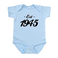 Established 1945 - Birthday Infant Bodysuit
