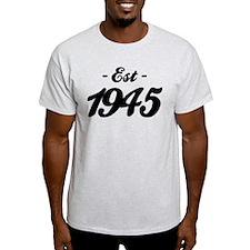 Established 1945 - Birthday T-Shirt