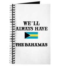 We Will Always Have The Bahamas Journal
