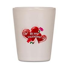 Be My Valentine Shot Glass