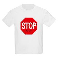 Stop Macy Kids T-Shirt