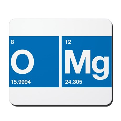 Oxygen Magnesium Periodic Table OMG Mousepad