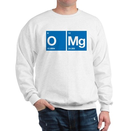 Oxygen Magnesium Periodic Table OMG Sweatshirt