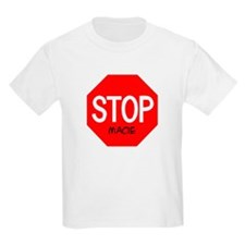 Stop Macie Kids T-Shirt