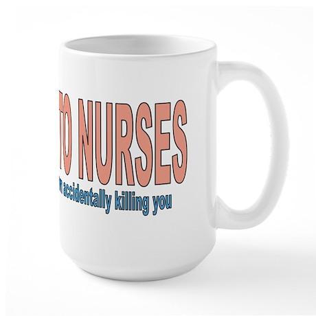 Be Kind To Nurses Large Mug