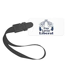 Gun Lovin Liberal Luggage Tag